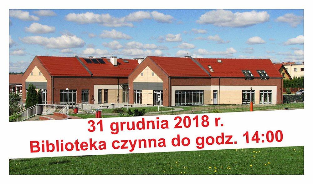 Biblioteka czynna do godz. 14-stej - 31 grudnia 2018 r.