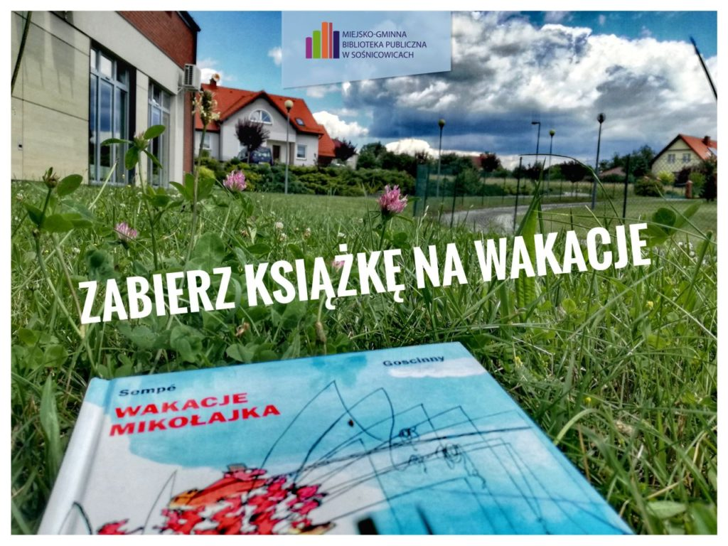 zabierz_książkę_na_wakację_biblioteka_mgp_sośnicowice_wordpress