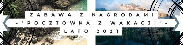 1. Zabawa_Pocztówka_Z_Wakacji_2021_Baner